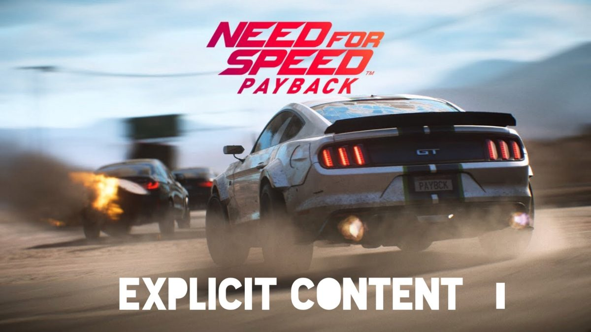 Explicit Content : Need For Speed Payback