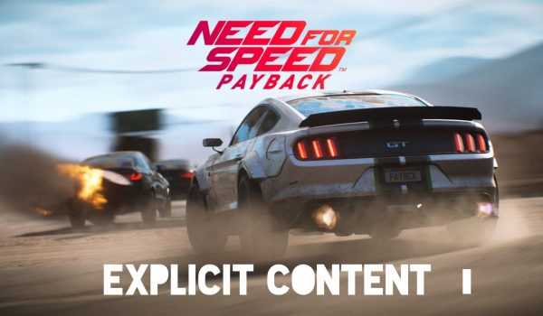 Explicit Content : Need For Speed Payback 8 - Hynerd.it