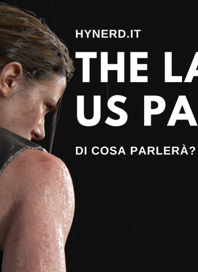 The Last Of Us Part 3 – Di Cosa Parlerà?